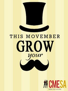 Movember, Grow Your Mustache