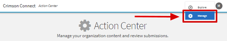 Access your personal Action Center by clicking on the grid and navigating to the Manage view.