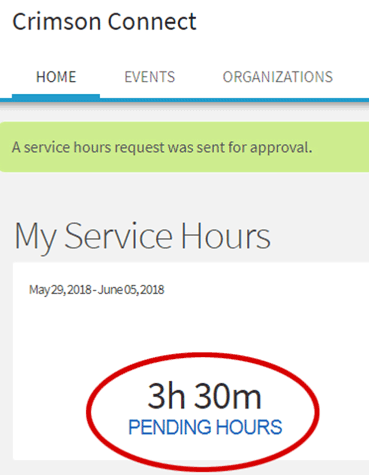 "Once you have submitted your service hours, the number of hours you submitted will appear under ""pending hours"" until the administrator of your organization approves them."